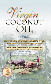 Cover image of Virgin Coconut Oil: How it has changed people's lives, and how it can change yours!
