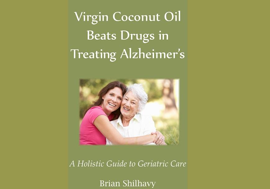 Virgin Coconut Oil Beats Drugs in Treating Alzheimer's book cover FB
